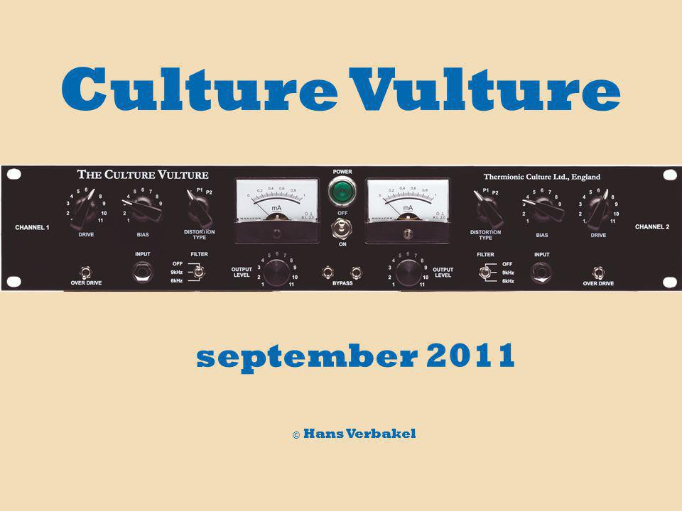 september 2011 © Hans Verbakel Culture Vulture