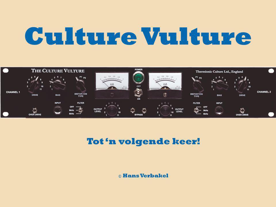 Tot 'n volgende keer! © Hans Verbakel Culture Vulture