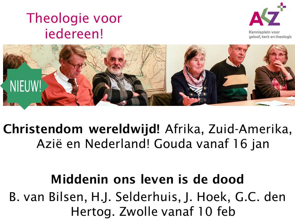 Christendom wereldwijd. Afrika, Zuid-Amerika, Azië en Nederland.