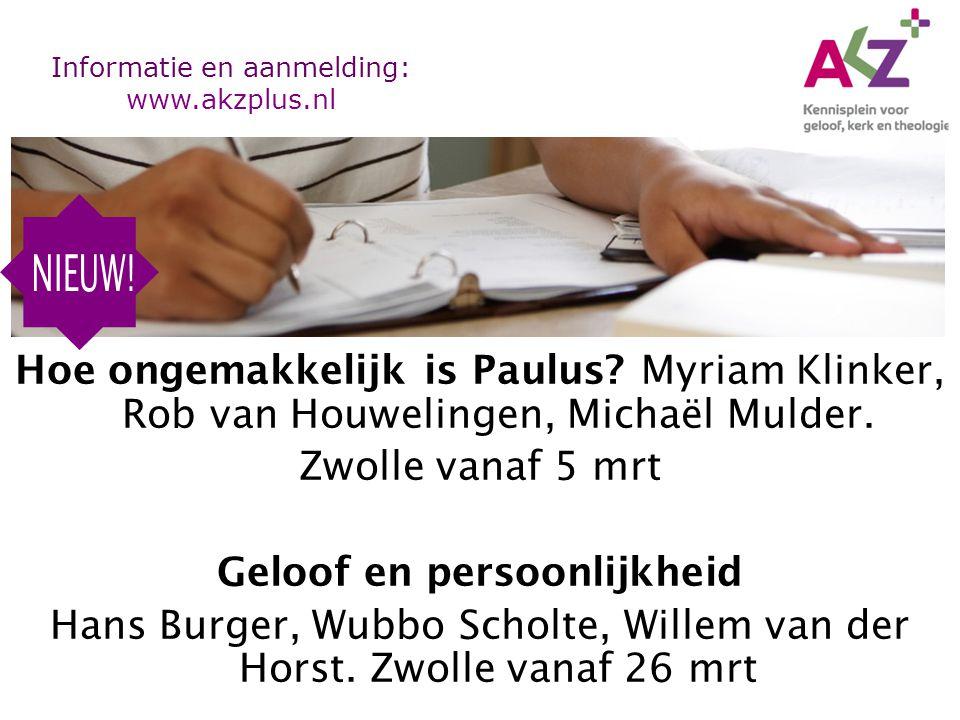Hoe ongemakkelijk is Paulus. Myriam Klinker, Rob van Houwelingen, Michaël Mulder.