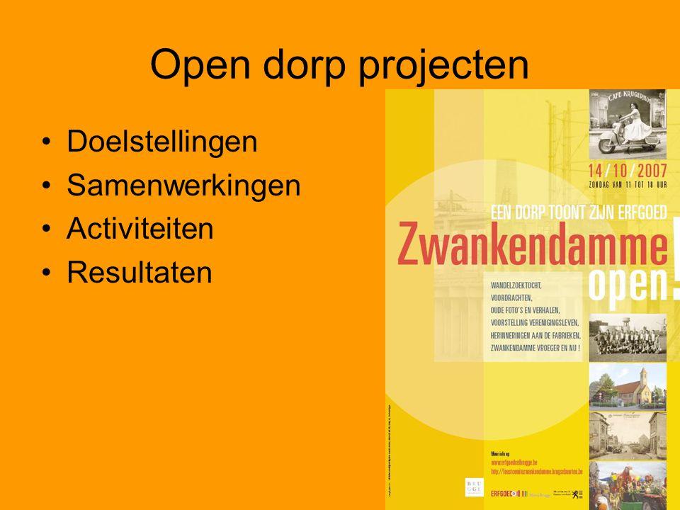 Open dorp projecten Doelstellingen Samenwerkingen Activiteiten Resultaten