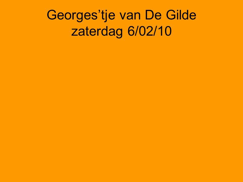 Georges'tje van De Gilde zaterdag 6/02/10