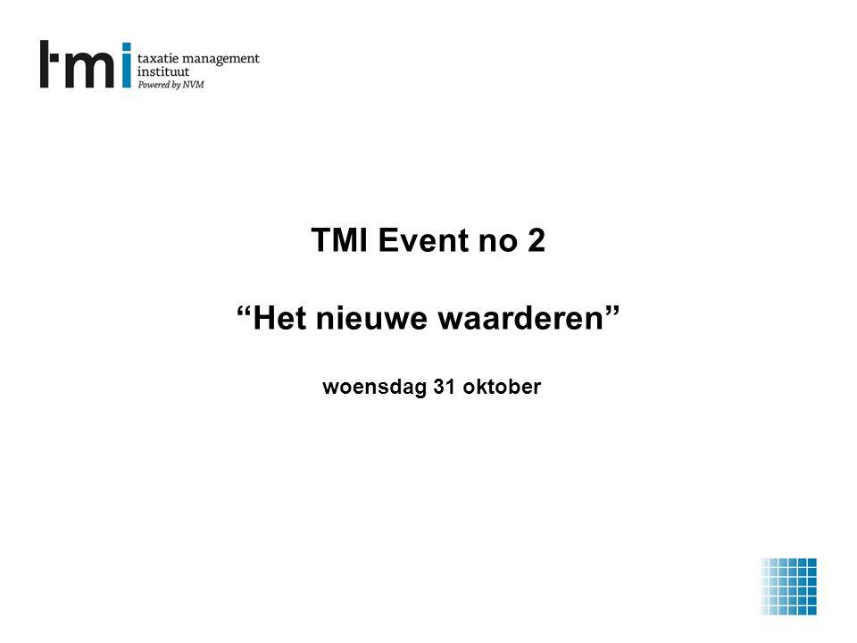 TMI Event no 2 Het nieuwe waarderen woensdag 31 oktober