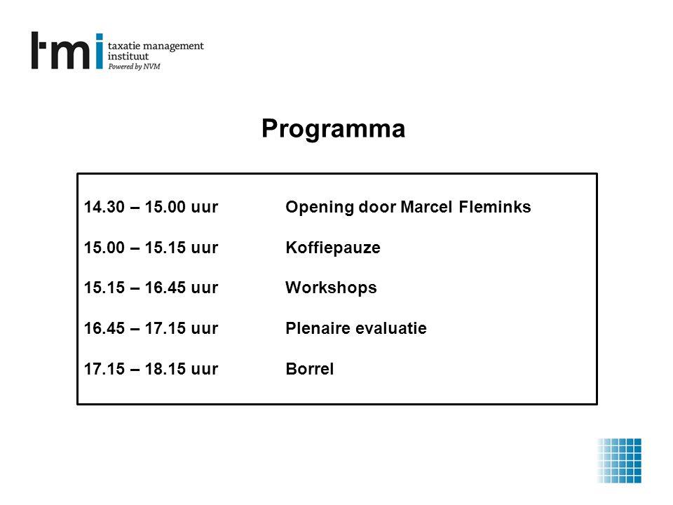 14.30 – 15.00 uurOpening door Marcel Fleminks 15.00 – 15.15 uurKoffiepauze 15.15 – 16.45 uurWorkshops 16.45 – 17.15 uurPlenaire evaluatie 17.15 – 18.15 uurBorrel Programma