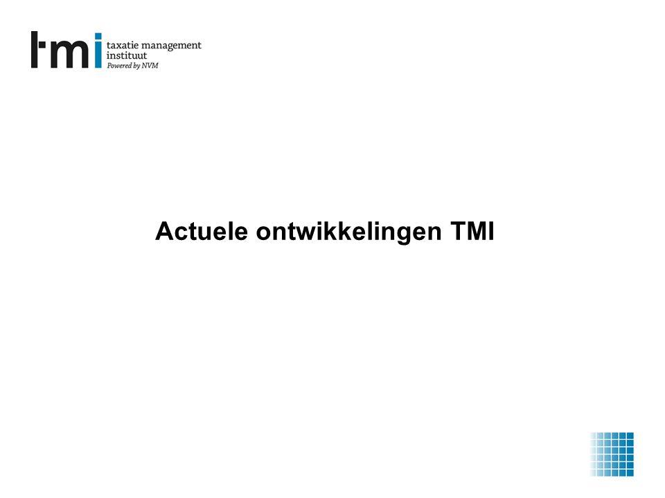 Actuele ontwikkelingen TMI