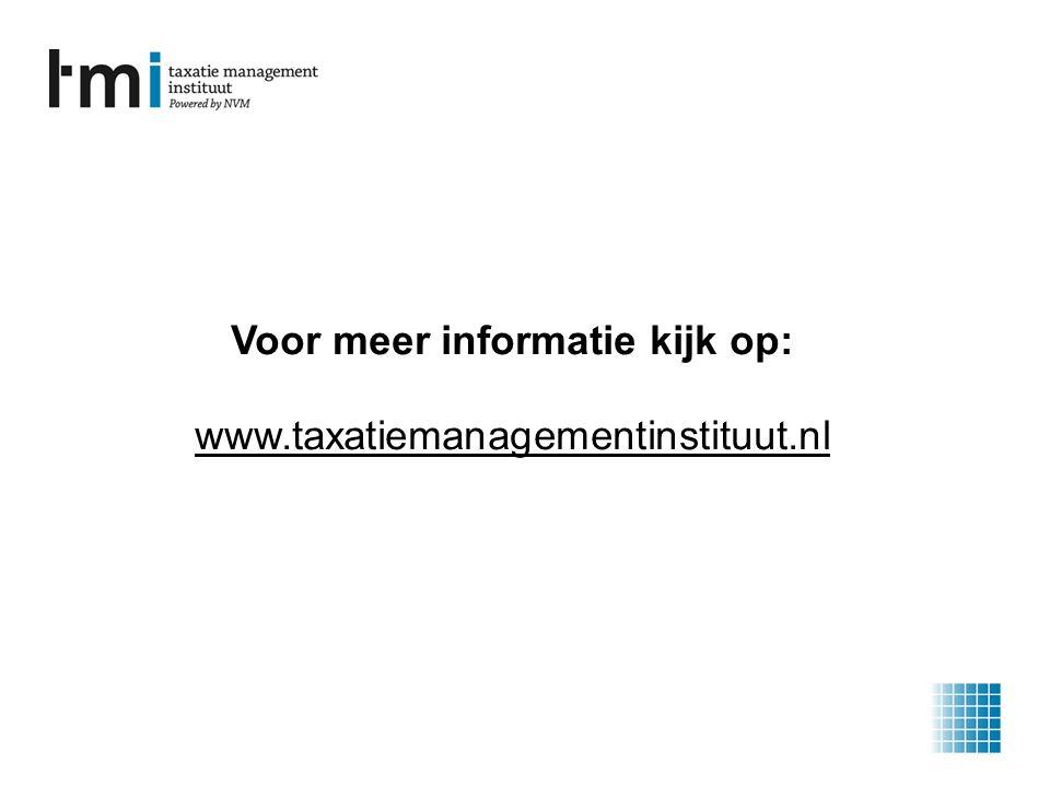Voor meer informatie kijk op: www.taxatiemanagementinstituut.nl