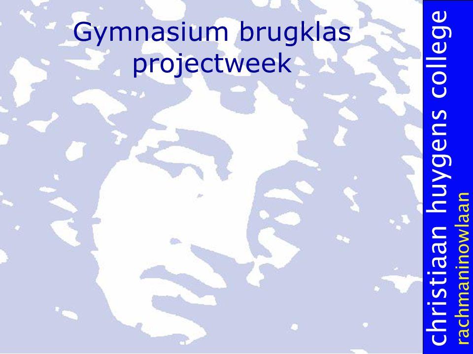 christiaan huygens college rachmaninowlaan Gymnasium brugklas projectweek