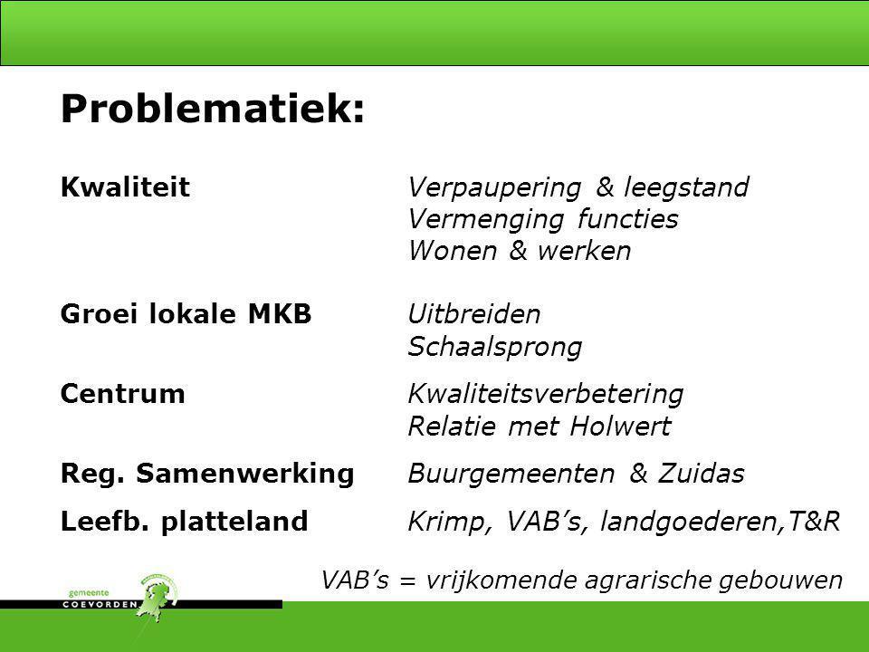 1.Trimodale terminal 2.Nadruk op railtransport 3.Project Emmen-Coevorden - achter (fase 2: kwartiermaker) 4.Europark  GüterVerkehrsZentrum 5.Capaciteit spoor (!) en kanaal 6.Zuidelijke ringweg 7.N34 –traject Coevorden-A37 Beleidskader: Multimodaal Knooppunt 4
