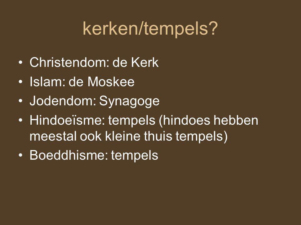 Heilige /belangrijkste geschriften? Christenen: de Bijbel Jodendom: de Bijbel/ Thora (alleen het oude testament) Islam: de Koran Hindoeïsme: meerdere