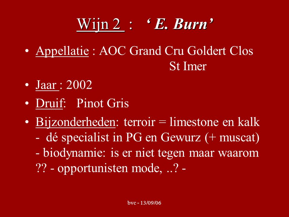 bvc - 13/09/06 Wijn 2 : ' E.