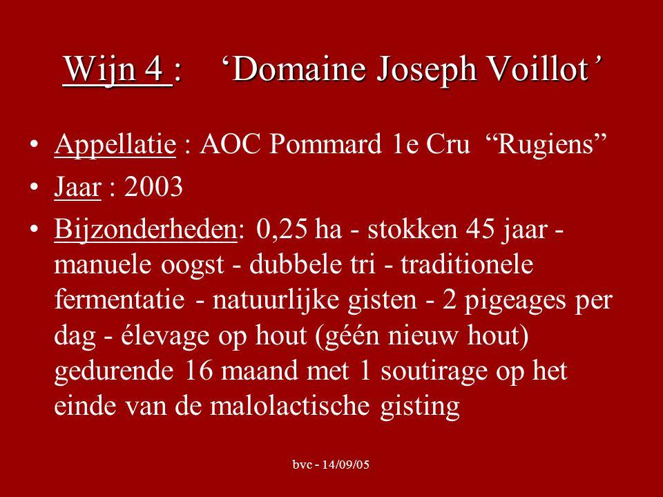 Wijn 4 : 'Domaine Joseph Voillot' Appellatie : AOC Pommard 1e Cru Rugiens Jaar : 2003 Bijzonderheden: 0,25 ha - stokken 45 jaar - manuele oogst - dubbele tri - traditionele fermentatie - natuurlijke gisten - 2 pigeages per dag - élevage op hout (géén nieuw hout) gedurende 16 maand met 1 soutirage op het einde van de malolactische gisting