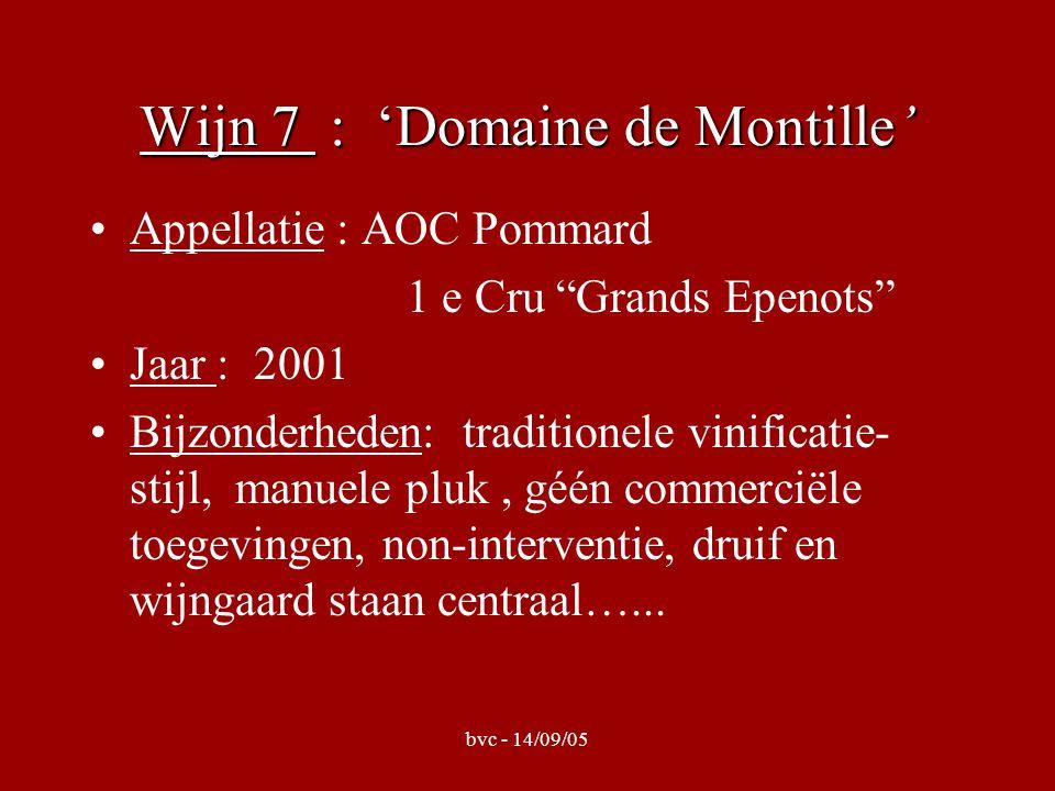 Wijn 7 : 'Domaine de Montille' Appellatie : AOC Pommard 1 e Cru Grands Epenots Jaar : 2001 Bijzonderheden: traditionele vinificatie- stijl, manuele pluk, géén commerciële toegevingen, non-interventie, druif en wijngaard staan centraal…...