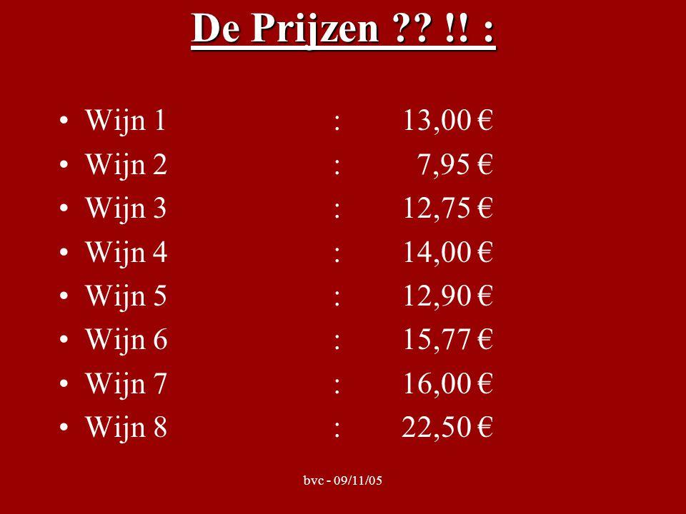 bvc - 09/11/05 De Prijzen . !.