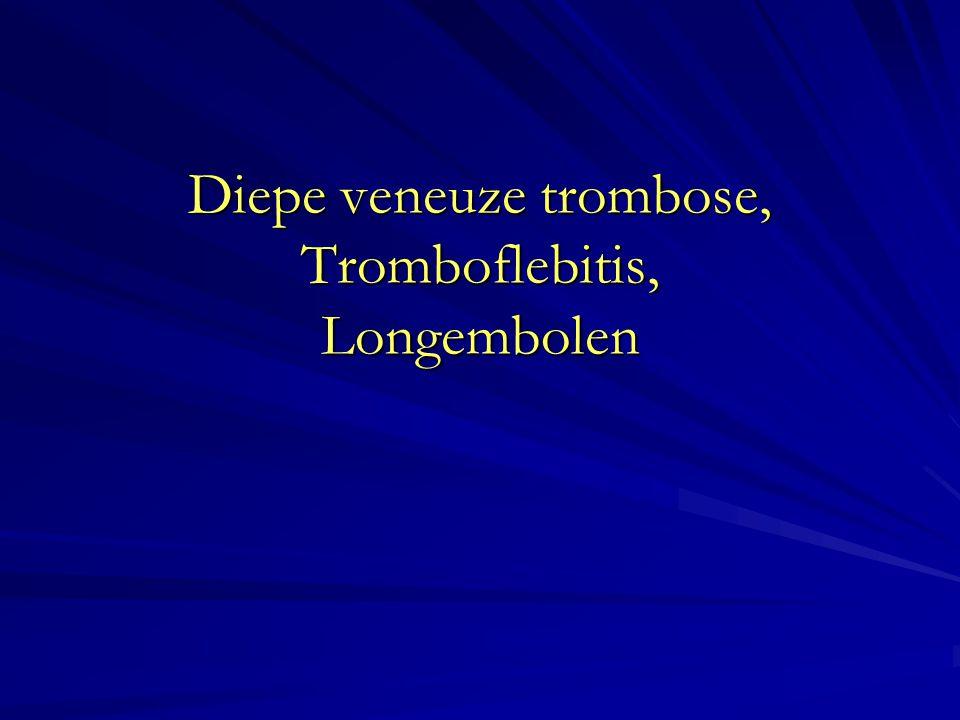 Diepe veneuze trombose = klonters in diep veneus systeem zwelling, pijn, verkleuring (trombo)flebitis = ontsteking van oppervlakkige ader, +/- klonters in ader Vaak bij varices, baxter.