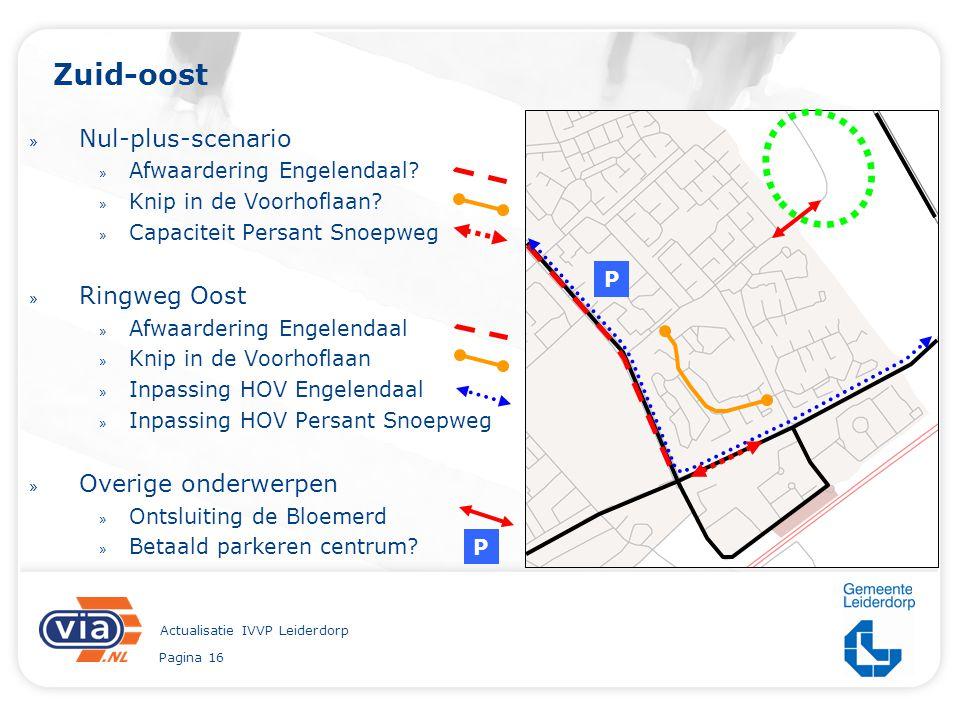 Pagina 16 Actualisatie IVVP Leiderdorp Zuid-oost » Nul-plus-scenario » Afwaardering Engelendaal? » Knip in de Voorhoflaan? » Capaciteit Persant Snoepw