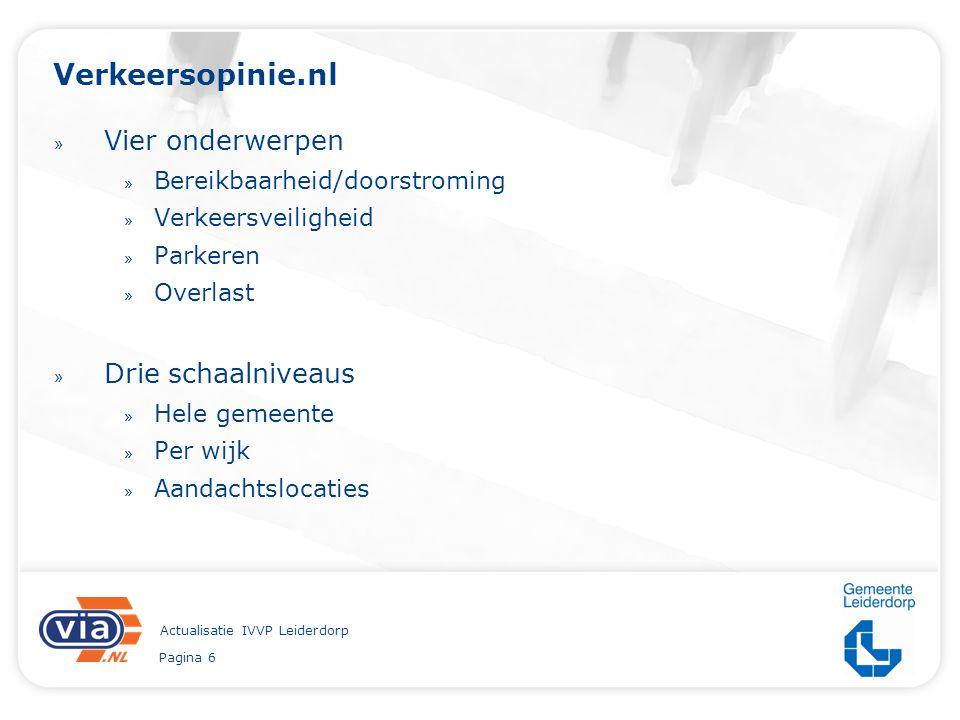 Pagina 6 Actualisatie IVVP Leiderdorp Verkeersopinie.nl » Vier onderwerpen » Bereikbaarheid/doorstroming » Verkeersveiligheid » Parkeren » Overlast »
