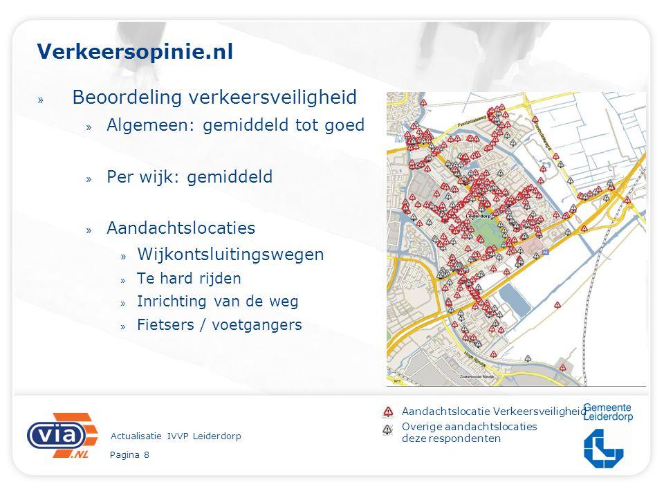 Pagina 8 Actualisatie IVVP Leiderdorp Verkeersopinie.nl » Beoordeling verkeersveiligheid » Algemeen: gemiddeld tot goed » Per wijk: gemiddeld » Aandac