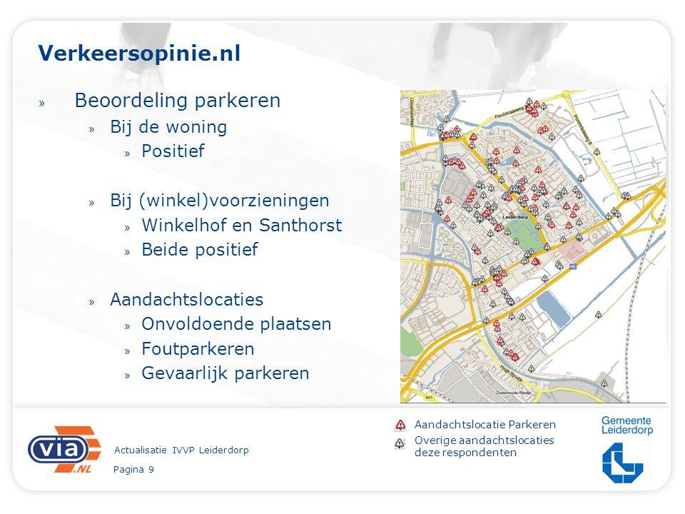 Pagina 9 Actualisatie IVVP Leiderdorp Verkeersopinie.nl » Beoordeling parkeren » Bij de woning » Positief » Bij (winkel)voorzieningen » Winkelhof en S