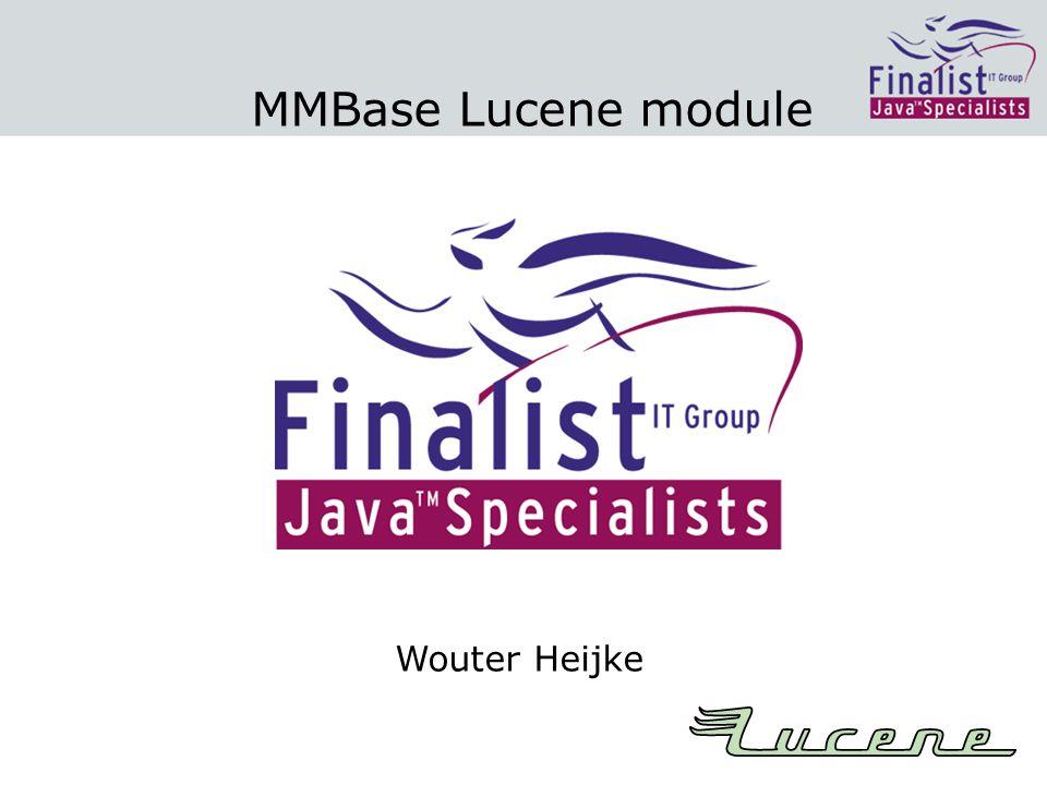 MMBase Lucene module Wouter Heijke