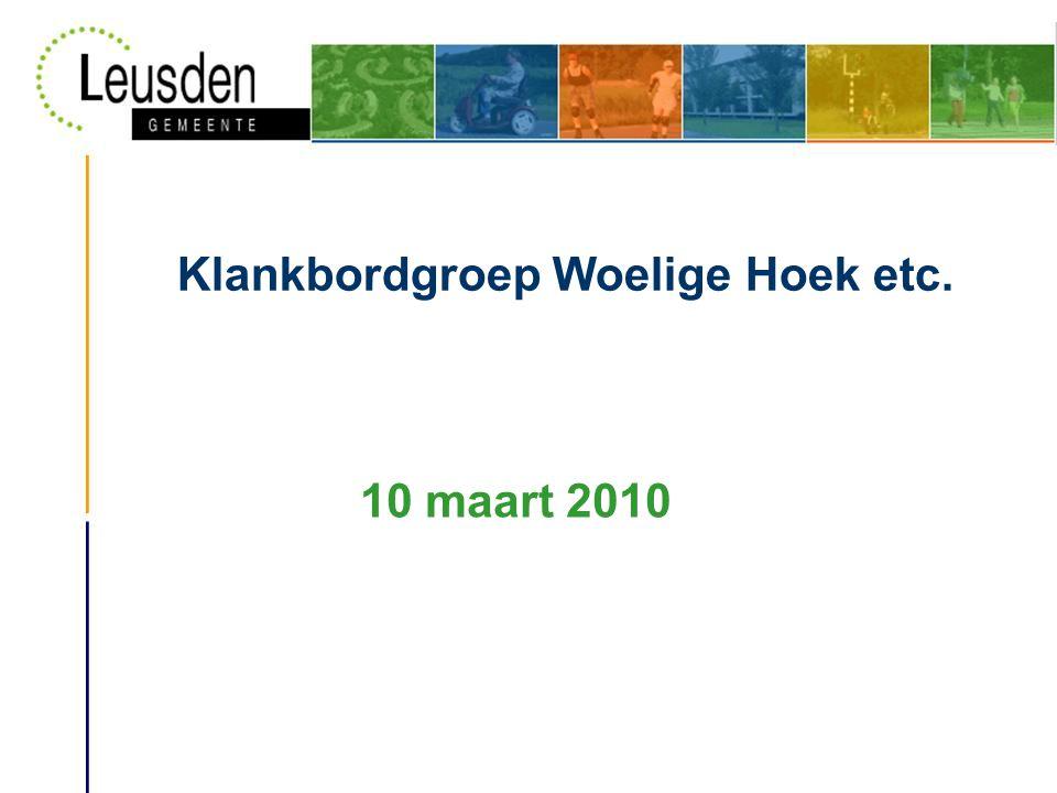 Klankbordgroep Woelige Hoek etc. 10 maart 2010