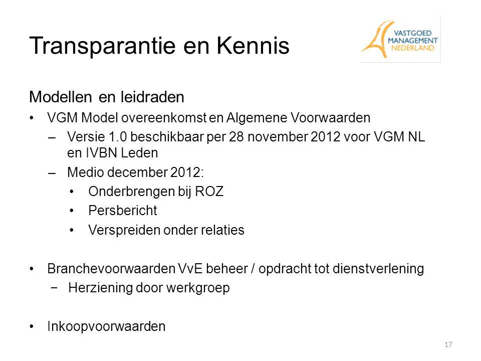Transparantie en Kennis Modellen en leidraden VGM Model overeenkomst en Algemene Voorwaarden –Versie 1.0 beschikbaar per 28 november 2012 voor VGM NL