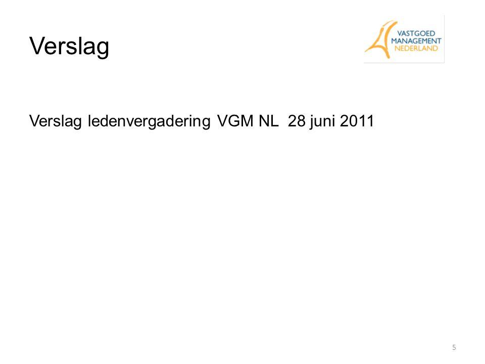 Ledenontwikkeling Nieuwe leden 2011 1.Bisselink Vastgoedmanagement De heer M.I.