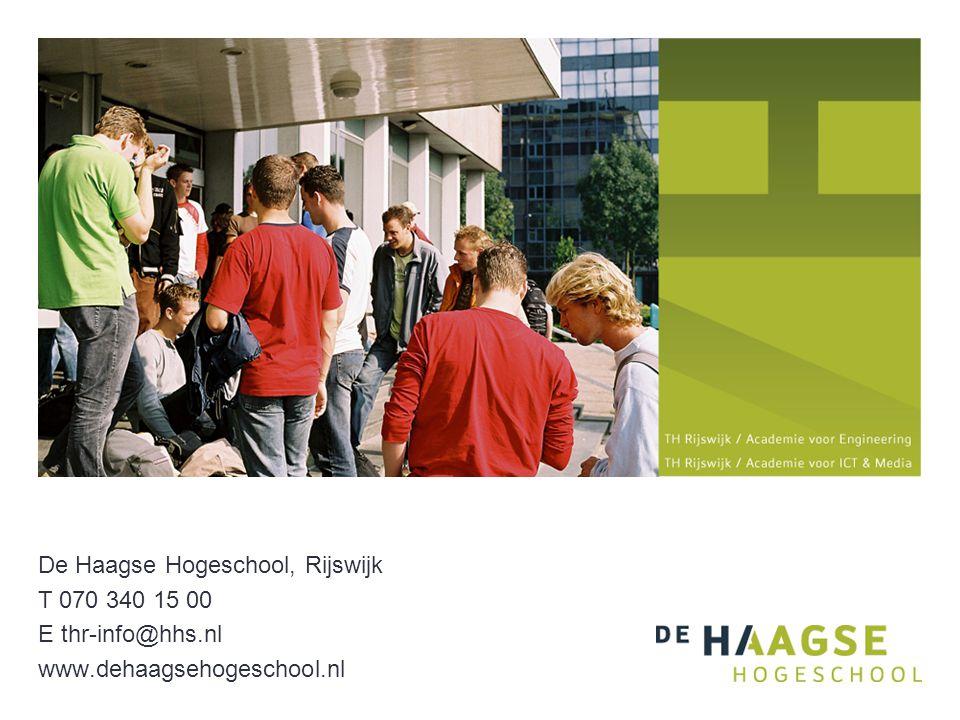 De Haagse Hogeschool, Rijswijk T 070 340 15 00 E thr-info@hhs.nl www.dehaagsehogeschool.nl