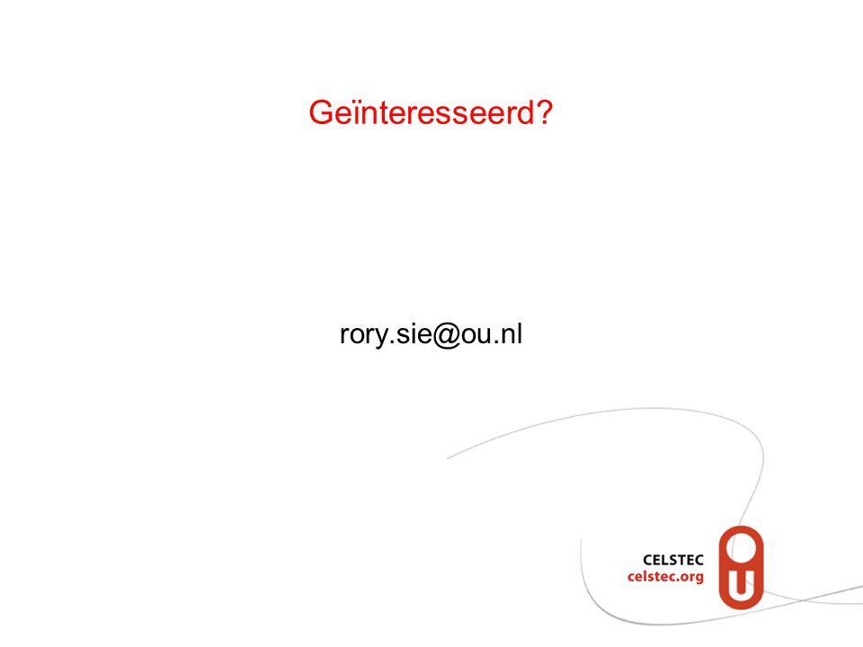 Geïnteresseerd? rory.sie@ou.nl
