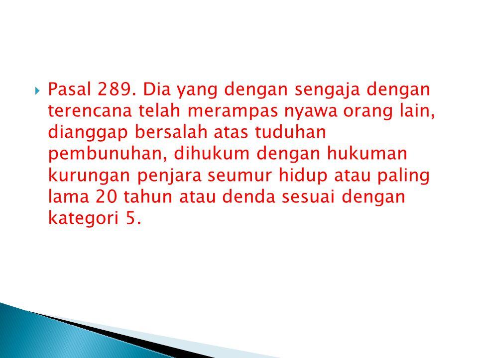  Pasal 289.