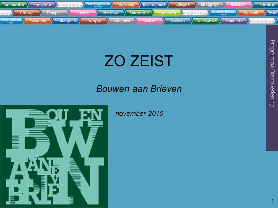 1 1 ZO ZEIST Bouwen aan Brieven november 2010