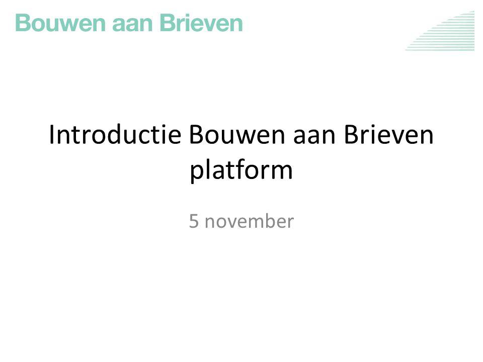 Introductie Bouwen aan Brieven platform 5 november