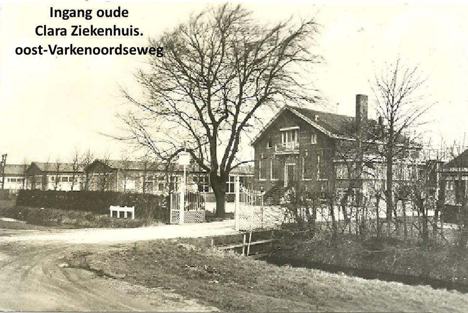 Ingang oude Clara Ziekenhuis. oost-Varkenoordseweg