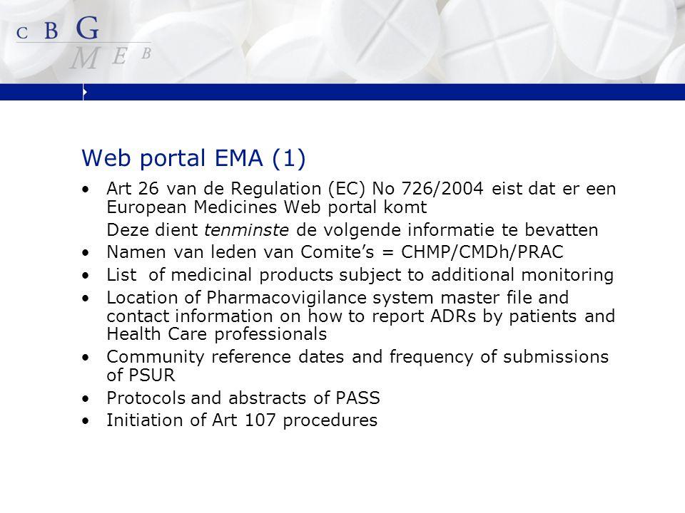 Web portal EMA (2) Assessments Conclusions Recommendations Opinions Agreements Decisions taken by (on safety) - CHMP - CMDh - PRAC Agenda's en verslagen van vergaderingen CHMP, CMDh en PRAC wat betreft veiligheidsaspecten van geneesmiddelen