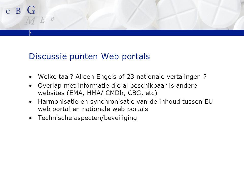 Discussie punten Web portals Welke taal. Alleen Engels of 23 nationale vertalingen .