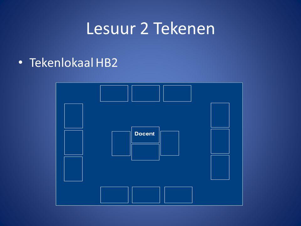 Lesuur 2 Tekenen Tekenlokaal HB2 Maarten: docent Materiaal: E en P