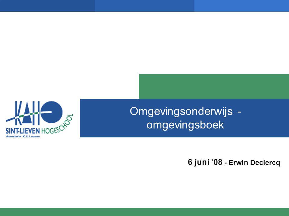 Omgevingsonderwijs - omgevingsboek 6 juni '08 - Erwin Declercq
