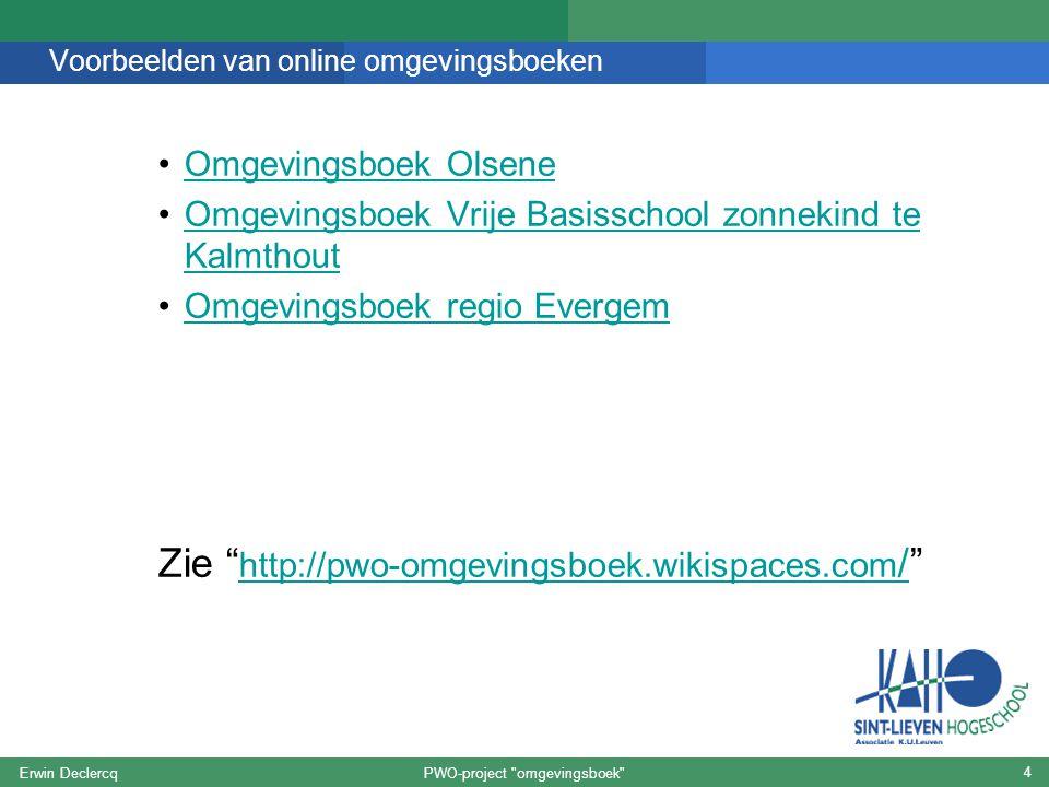 Voorbeelden van online omgevingsboeken Omgevingsboek Olsene Omgevingsboek Vrije Basisschool zonnekind te KalmthoutOmgevingsboek Vrije Basisschool zonn