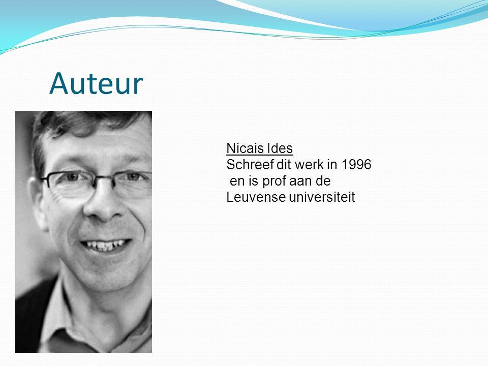 Auteur Nicais Ides Schreef dit werk in 1996 en is prof aan de Leuvense universiteit