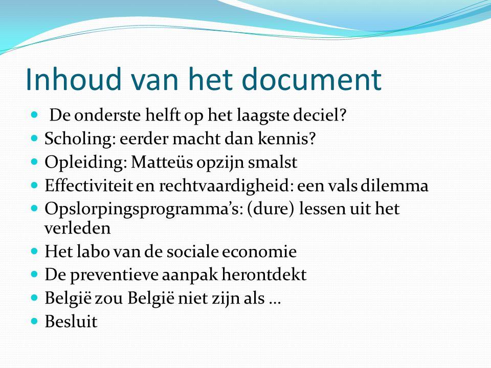 Inhoud van het document De onderste helft op het laagste deciel.