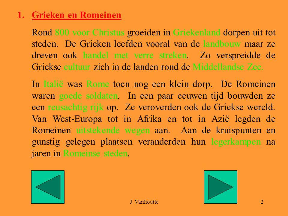 J.Vanhoutte3 2. Romeinen in onze streken.