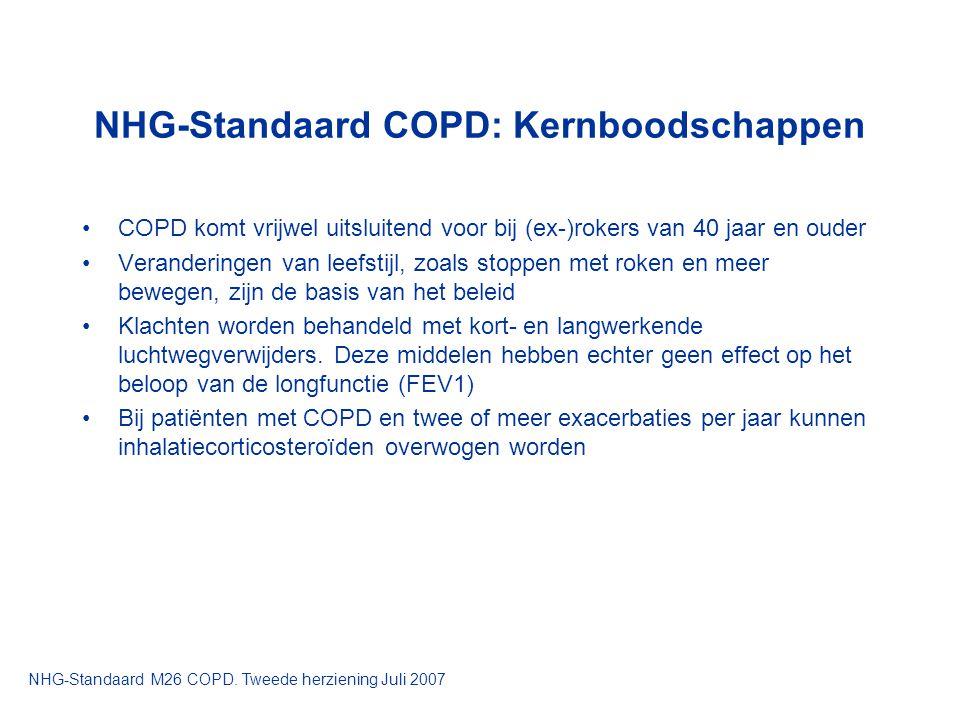 NHG-Standaard COPD: Kernboodschappen COPD komt vrijwel uitsluitend voor bij (ex-)rokers van 40 jaar en ouder Veranderingen van leefstijl, zoals stoppe