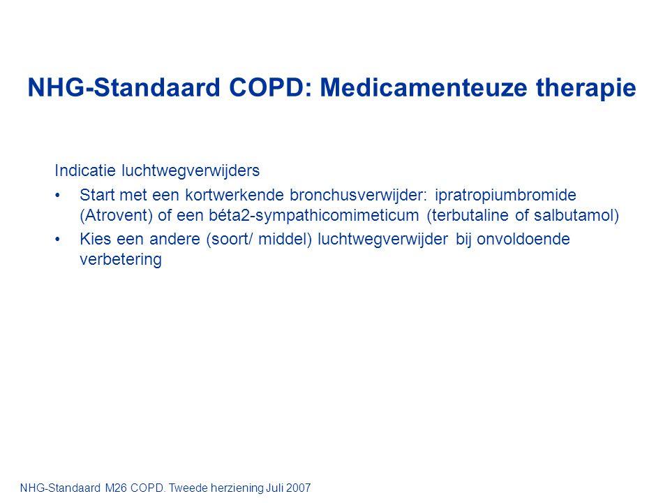 NHG-Standaard COPD: Medicamenteuze therapie Indicatie luchtwegverwijders Start met een kortwerkende bronchusverwijder: ipratropiumbromide (Atrovent) o