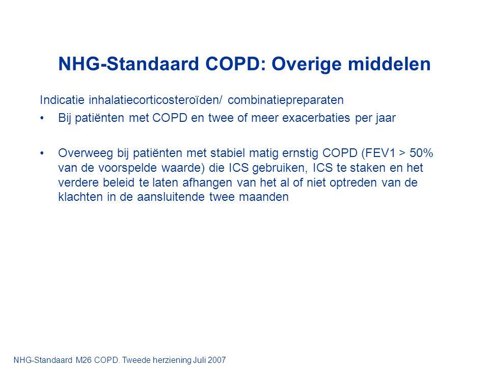 NHG-Standaard COPD: Overige middelen Indicatie inhalatiecorticosteroïden/ combinatiepreparaten Bij patiënten met COPD en twee of meer exacerbaties per