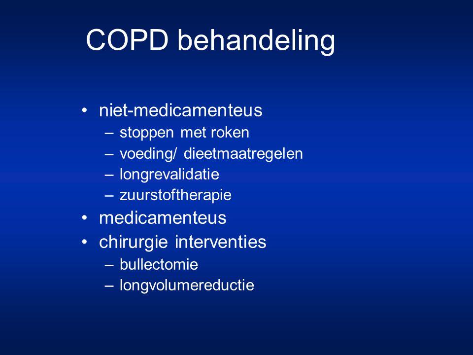 niet-medicamenteus –stoppen met roken –voeding/ dieetmaatregelen –longrevalidatie –zuurstoftherapie medicamenteus chirurgie interventies –bullectomie –longvolumereductie COPD behandeling