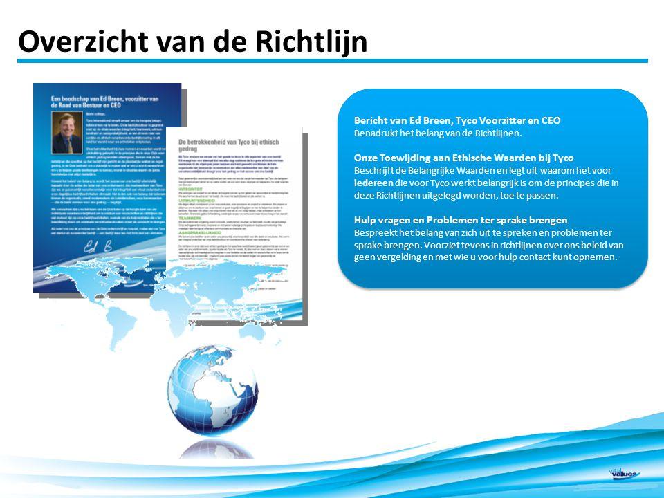 Bericht van Ed Breen, Tyco Voorzitter en CEO Benadrukt het belang van de Richtlijnen.
