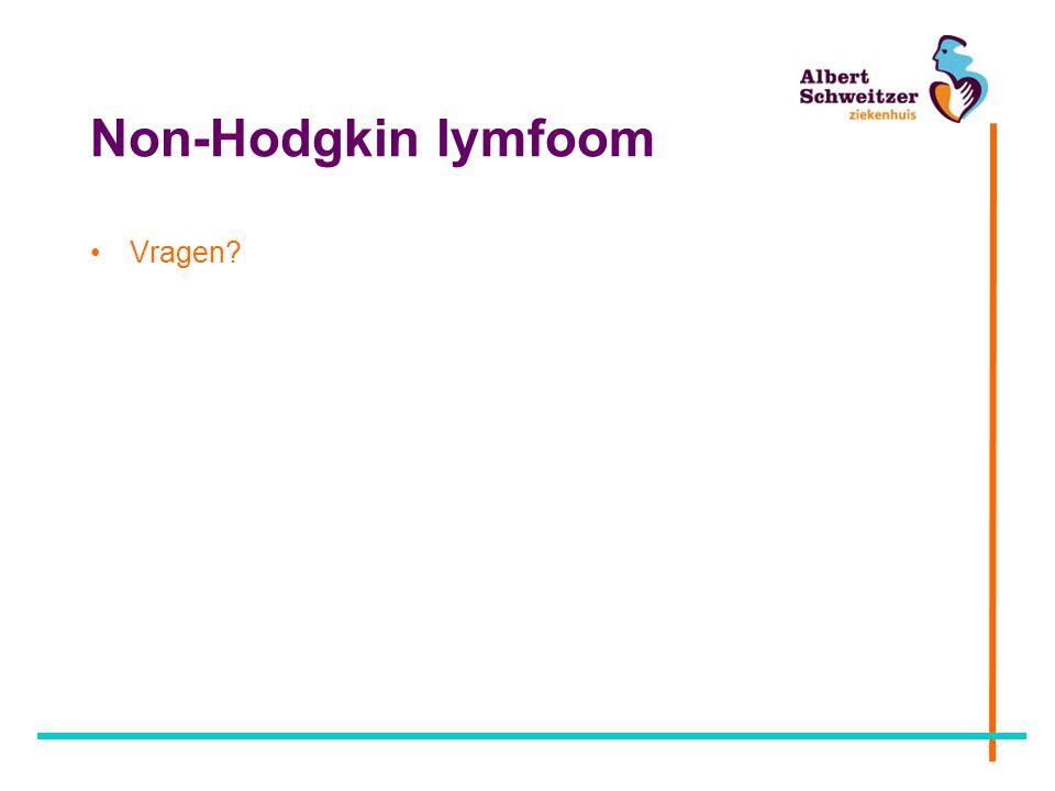 Non-Hodgkin lymfoom Vragen?