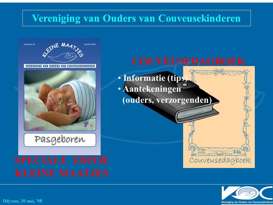 Vereniging van Ouders van Couveusekinderen Odyssee, 30 mei, '08 SPECIALE EDITIE KLEINE MAATJES Informatie (tips) Aantekeningen (ouders, verzorgenden) COUVEUSEDAGBOEK