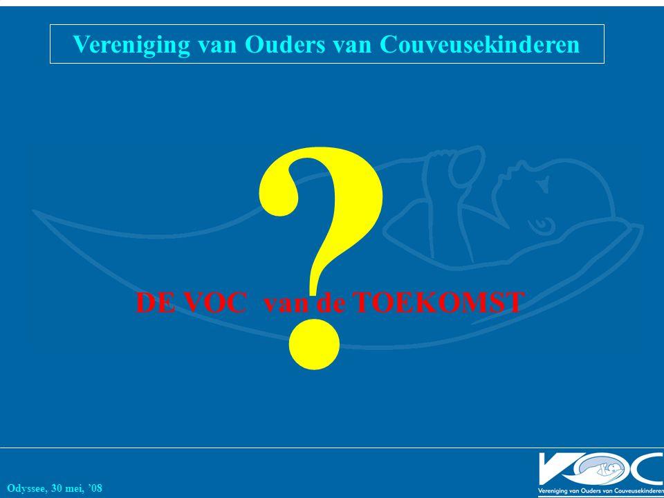 Vereniging van Ouders van Couveusekinderen Odyssee, 30 mei, '08 DE VOC van de TOEKOMST ?