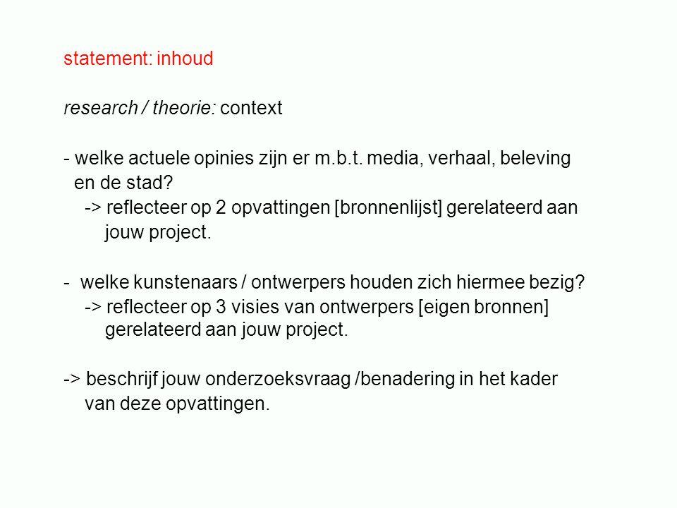 statement: inhoud research / theorie: context - welke actuele opinies zijn er m.b.t.