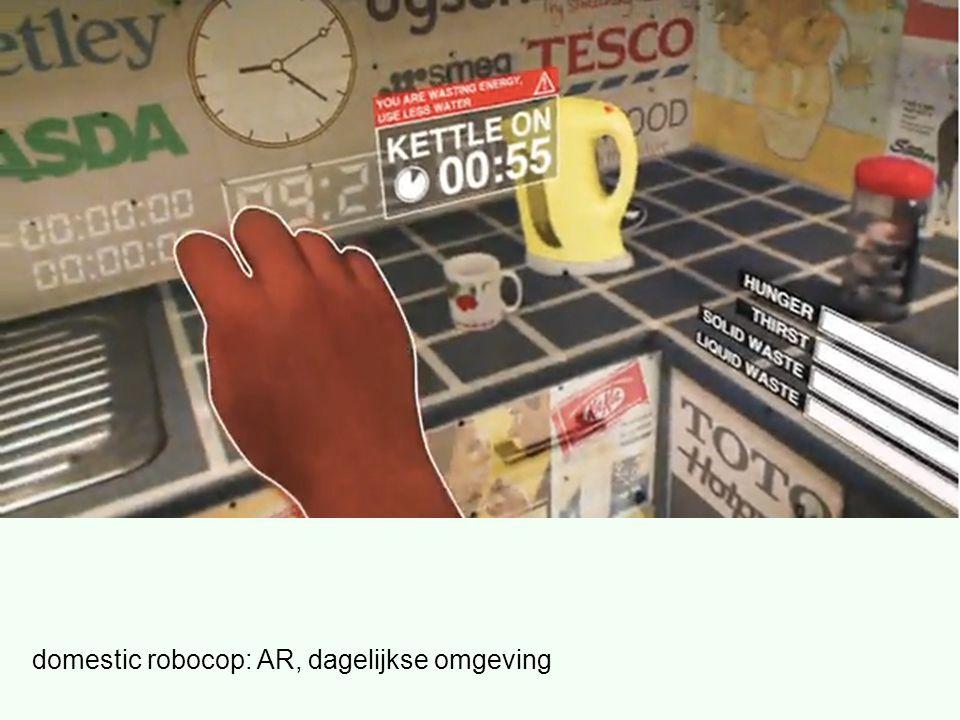 domestic robocop: AR, dagelijkse omgeving